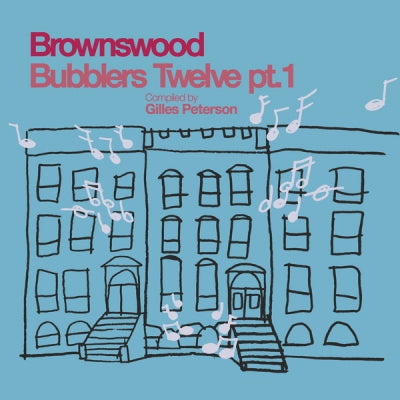VARIOUS ARTISTS - Brownswood Bubblers Twelve Pt. 1 Compiled By Gilles Peterson