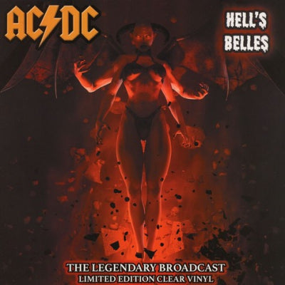 AC/DC - Hell's BellesThe Legendary Broadcasts