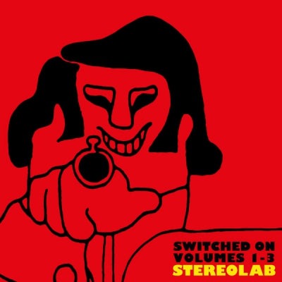 STEREOLAB - Switched On Volumes 1-3
