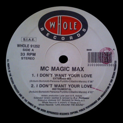 MC MAGIC MAX - I Don't Want Your Love