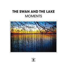 THE SWAN & THE LAKE - Momentss