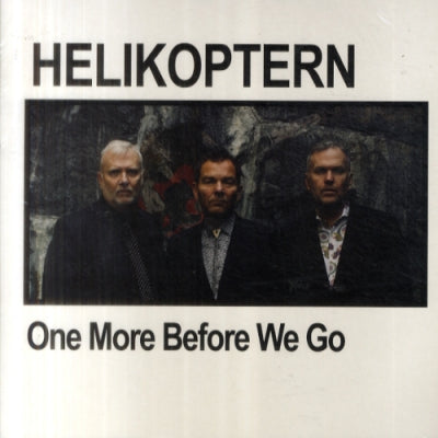 HELIKOPTERN - One More Before We Go