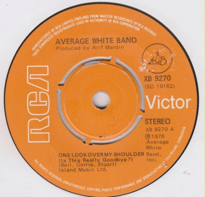 AVERAGE WHITE BAND - One Look Over My Shoulder (Is This Really Goodbye?)