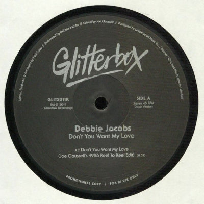 DEBBIE JACOBS - Don't You Want My Love (Joe Claussell / Cratebug Remixes)