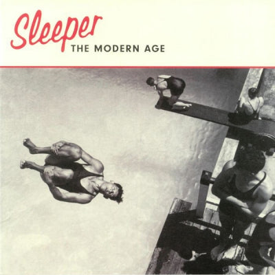 SLEEPER - The Modern Age