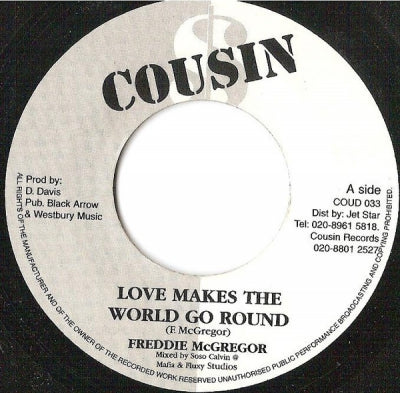 FREDDIE MCGREGOR - Love Makes The World Go Round