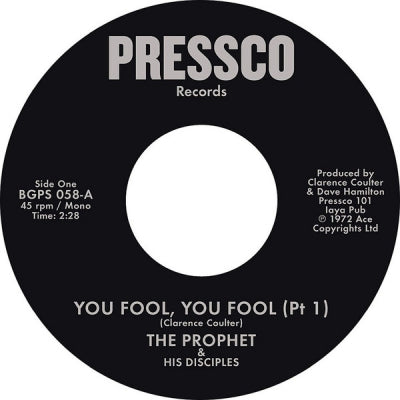 THE PROPHET & HIS DISCIPLES - You Fool, You Fool