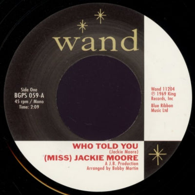 (MISS) JACKIE MOORE - Who Told You / The Same Change