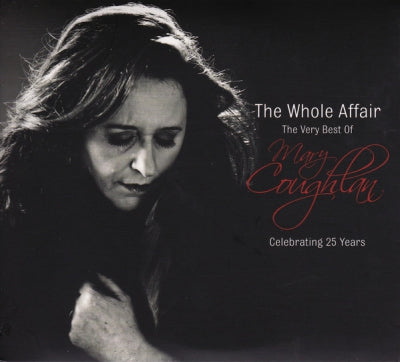 MARY COUGHLAN - The Whole Affair (The Very Best Of Mary Coughlan: Celebrating 25 Years)