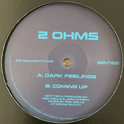 2 OHMS - Dark Feelings / Coming Up