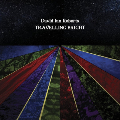 DAVID IAN ROBERTS - Travelling Bright