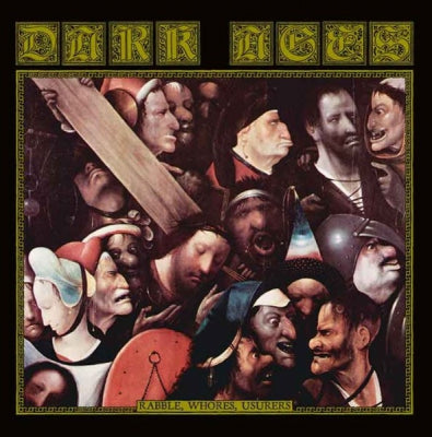 DARK AGES - Rabble, Whores, Usurers