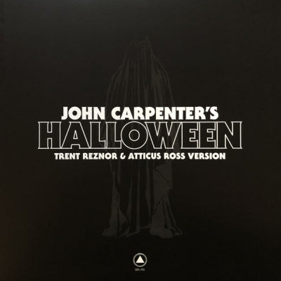 TRENT REZNOR & ATTICUS ROSS / JOHN CARPENTER - John Carpenter's Halloween