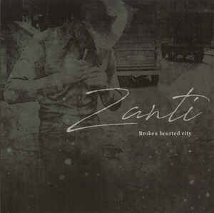 ZANTI - Broken Hearted City