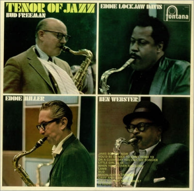 BUD FREEMAN, EDDIE LOCKJAW DAVIS, EDDIE MILLER & BEN WEBSTER - Tenor Of Jazz