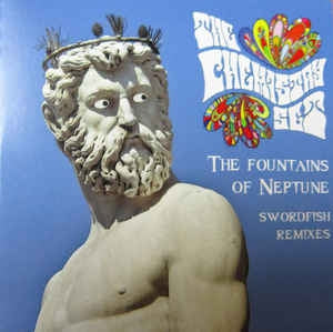 THE CHEMISTRY SET - The Fountains Of Neptune-Swordfish Remixes