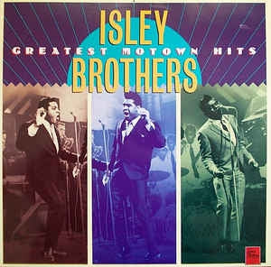 THE ISLEY BROTHERS - Greatest Motown Hits
