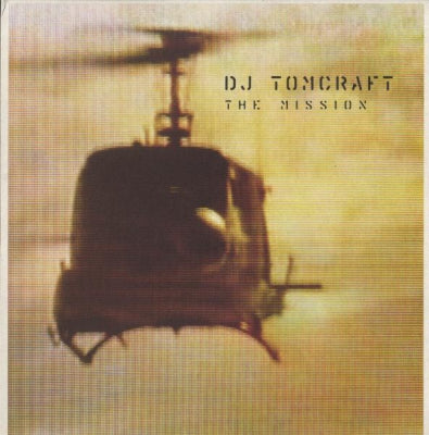DJ TOMCRAFT - The Mission
