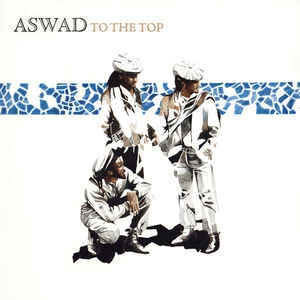 ASWAD - To The Top