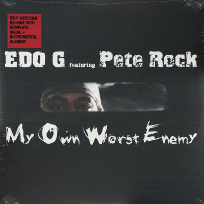 EDO G FEATURING PETE ROCK - My Own Worst Enemy