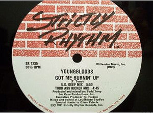 YOUNGBLOODS - Got Me Burnin' Up / Gimme Some More