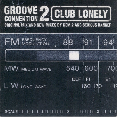 GROOVE CONNEKTION - Club Lonely