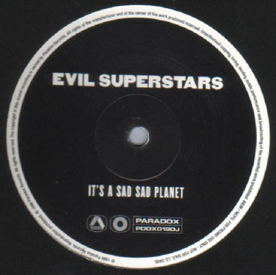 EVIL SUPERSTARS - It's A Sad Sad Planet