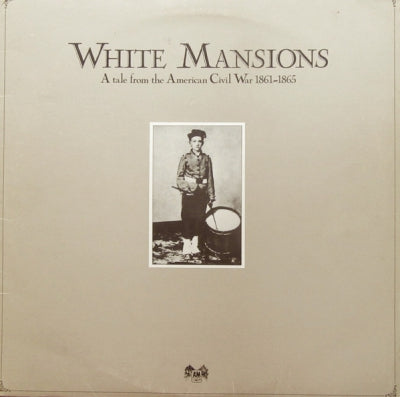 VARIOUS - White Mansions (A Tale From The American Civil War 1861-1865)