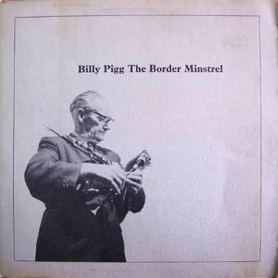 BILLY PIGG - The Border Minstrel