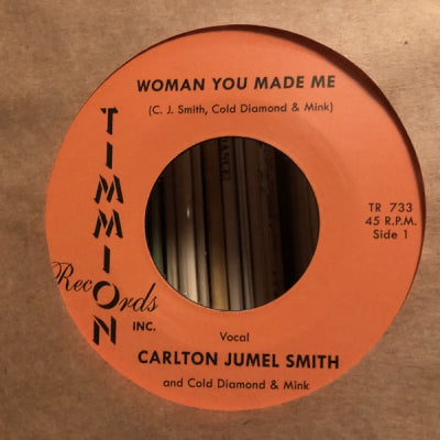 CARLTON JUMEL SMITH AND COLD DIAMOND & MINK - Woman You Made Me