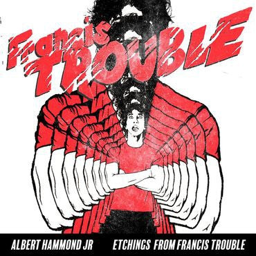 ALBERT HAMMOND JR. - Etchings From Francis Trouble