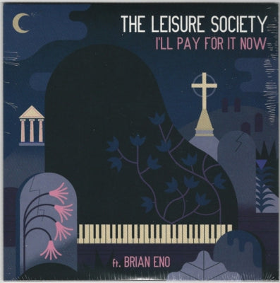 THE LEISURE SOCIETY FT. BRIAN ENO - I'll Pay For It Now