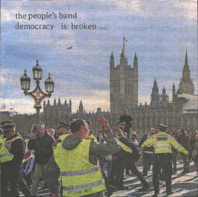 THE PEOPLE'S BAND - Democracy Is Broken