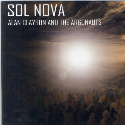 ALAN CLAYSON AND THE ARGONAUTS - Sol Nova