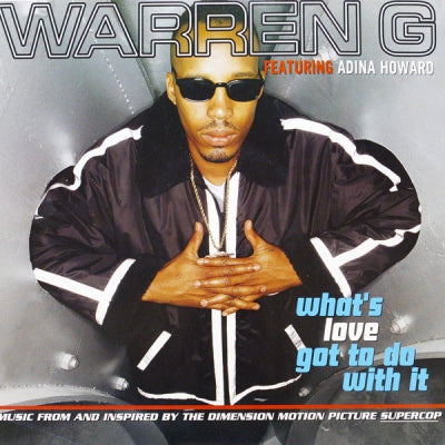 WARREN G FEATURING ADINA HOWARD - What's Love Got To Do With It