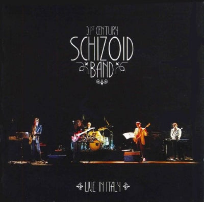 21ST CENTURY SCHIZOID BAND - Live In Italy