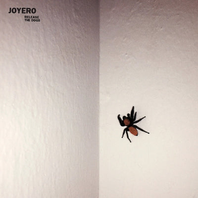 JOYERO - Release The Dogs