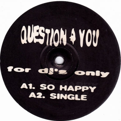 QUESTION 4 YOU - For DJ's Only