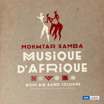 MOKHTAR SAMBA - Musique D'Afrique - WDR Big Band Köln - Arrange & Conducted By Michael Mossman