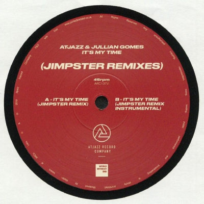 ATJAZZ & JULLIAN GOMES - It's My Time (Jimpster Remixes)