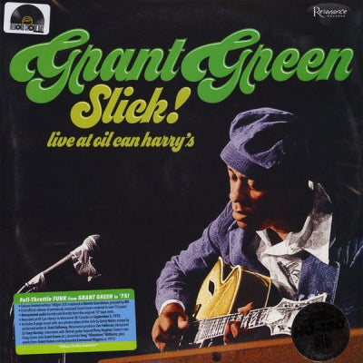 GRANT GREEN - Slick! - Live at Oil Can Harry's