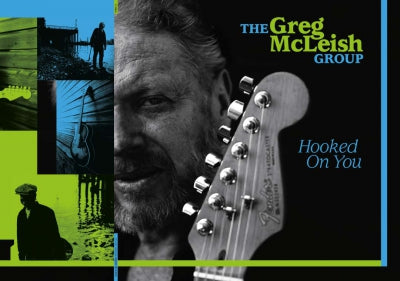 GREG MCLEISH GROUP - Hooked On You