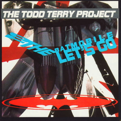 TODD TERRY - To The Batmobile Let's Go