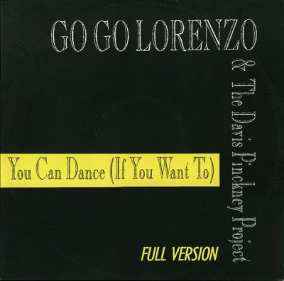 DAVIS/PINCKNEY PROJECT FEATURING LORENZO QUEEN - You Can Dance (If You Want To)