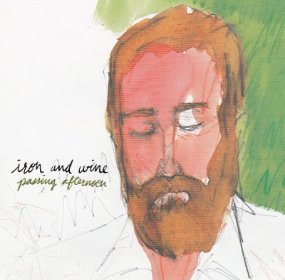 IRON AND WINE - Passing Afternoon