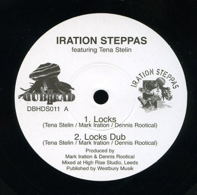 IRATION STEPPAS FEATURING TENA STELIN / IRATION STEPPAS - Locks / Marching Dub