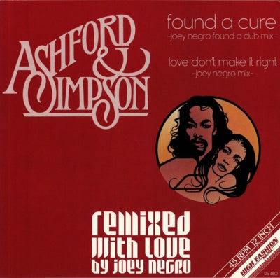 ASHFORD & SIMPSON - Found A Cure / Love Don't Make It Right
