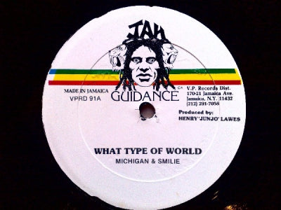 MICHIGAN & SMILIE / LEROY SMART - What Type Of World / All Of My Love