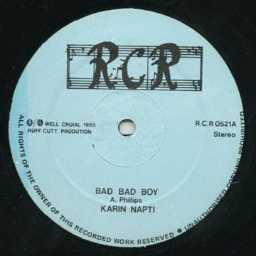 KARIN NAPTI / EEK-A-ROOTS CAMPBELL - Bad Bad Boy