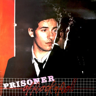 BRUCE SPRINGSTEEN  - Prisoner Of Rock N' Roll